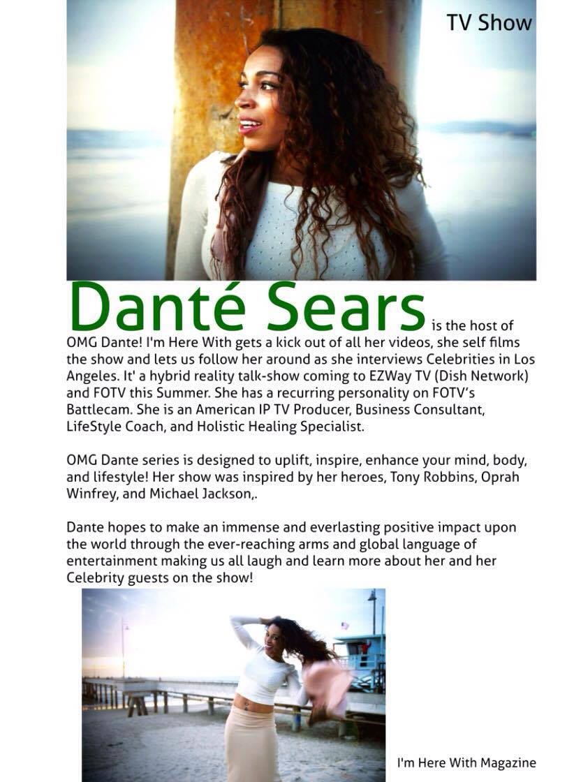OMG Dante! Im Here With Dante Sears Article