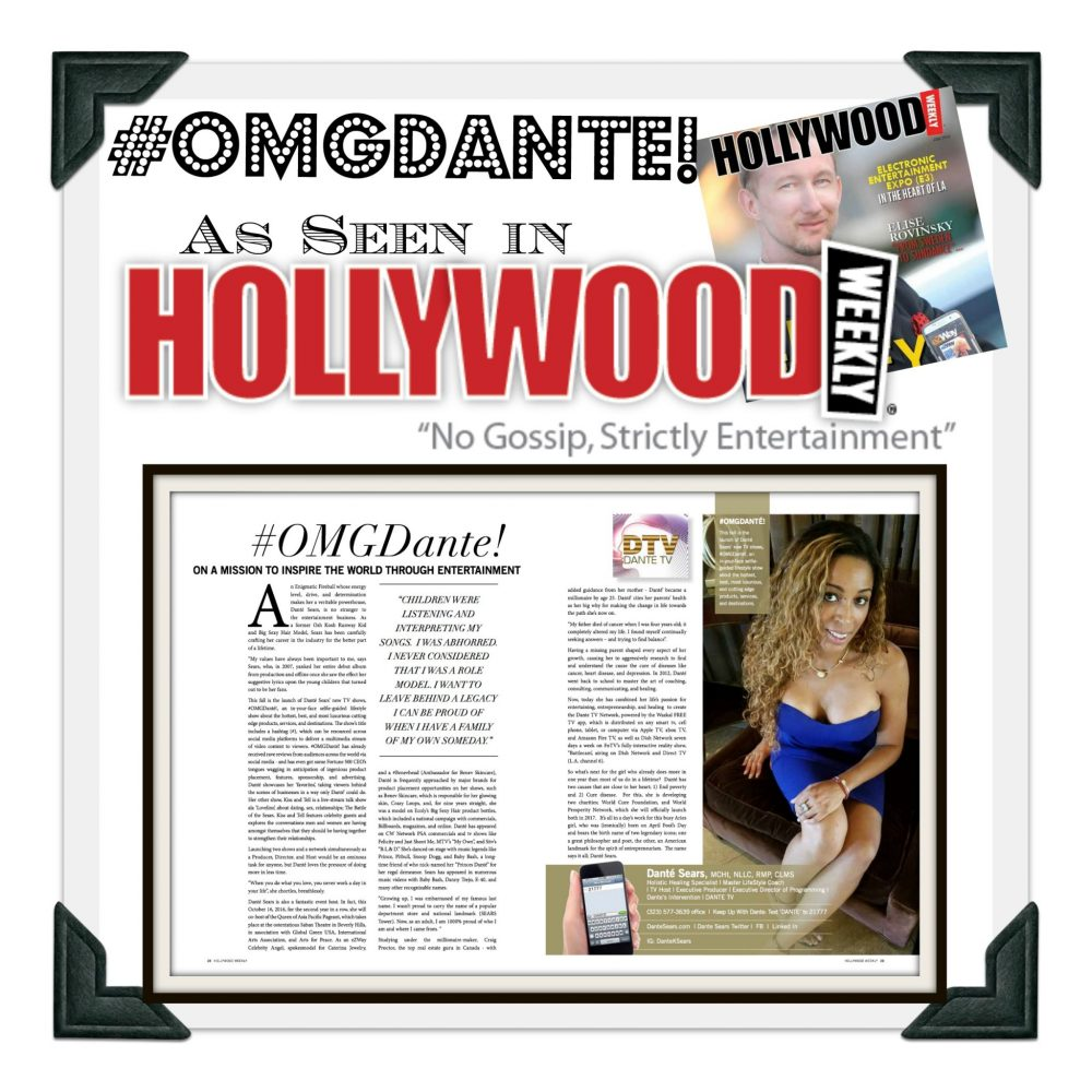 OMG Dante featured in Hollywood Weekly Magazine